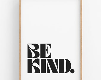 Be Kind • PRINTABLE • INSTANT Download •  Wall Art • Kindness Quote • Kindness • Retro • Many Sizes Available.