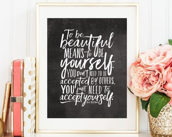"Instant Printable ""To Be Beautiful"" (Black & White Chalkboard style) Inspiring Empowering Women's Quote"