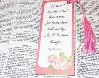 Bookmark Matthew 6:34,Floral- Scripture  with tassel or ribbon-For Christian Readers