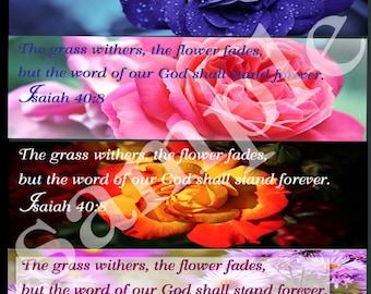Set of 1 0r 10, Scripture bookmark Isaiah 40:8 ,optional backgrounds
