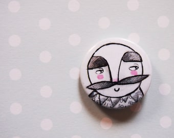Pin, button pin, mustache man brooch, gentleman brooch, gift for him, badge, button pins, tiny pin, pin buttons, man pin, illustrated brooch