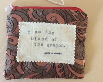 Period Pouch, blood of dragon , game of thrones, quote, fandom, stamped, words, television, literature