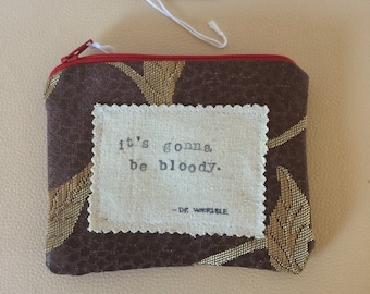 Period Pouch, dr horrible, joss whedon, bloody, blood, bleeding, quote, fandom, stamped, words