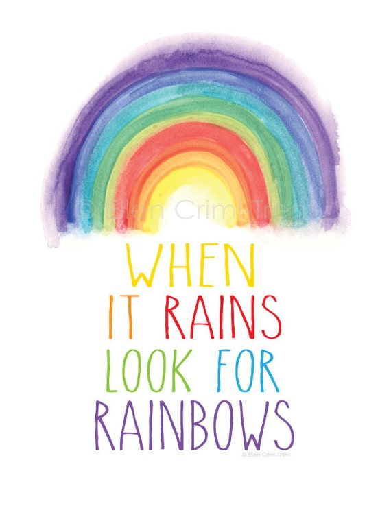 When it rains look for rainbows/ watercolor rainbow/rainbow | Etsy