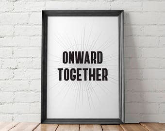 Resist Poster, The Resistance, Feminist Printable, Political Poster, Onward Together, Hillary Clinton