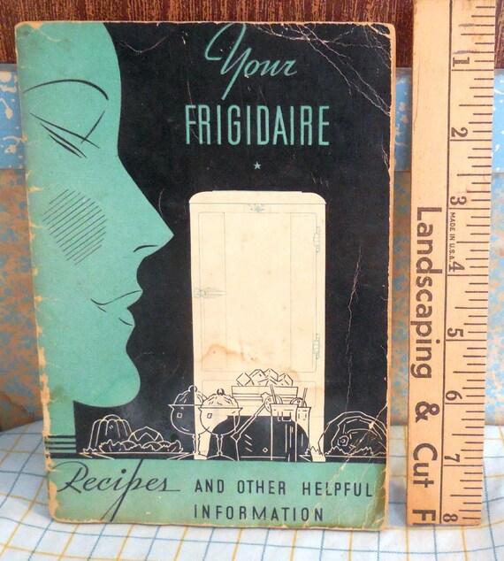 Lovely 1934 Art Deco Vintage Frigidaire Manual Cookbook Etsy