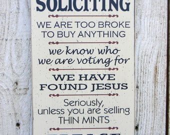 """No Soliciting sign, 18"""" x 9"""" front door entryway wood sign, funny humorous welcome sign, front porch sign"""