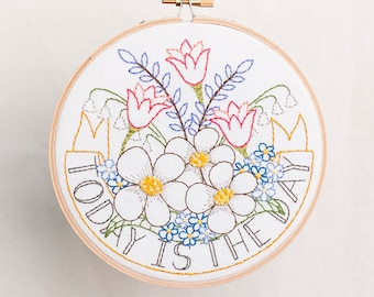 Today is the Day PDF Hand Embroidery Pattern