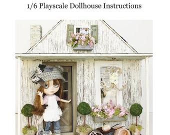 PDF  A House for Blythe Dollhouse How To 1/6 Playscale PDF