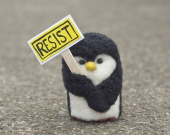 Needle Felted Penguin Protestor