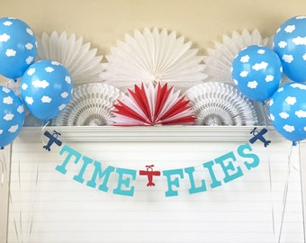 Time Flies Airplane Party Banner - 5 Inch Letters - Airplane Birthday Party 1st Birthday Party Airplane Banner Airplane Party Decorations