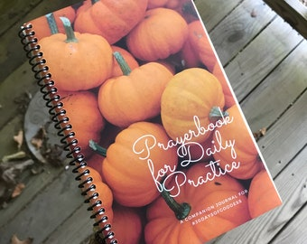 Volume 7, October (Fall) 30DaysofGoddess Devotional Prayerbook, companion journal (goddess, sacred living, devotion, blessings)