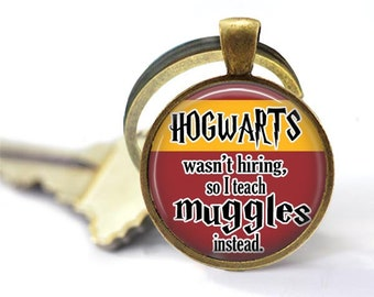 Quote, Charm Keychain, Gifts for Teachers, Geeky Gift, Hogwarts, Gifts for Book Lovers, Harry Potter Gifts for Her, Teacher Gifts