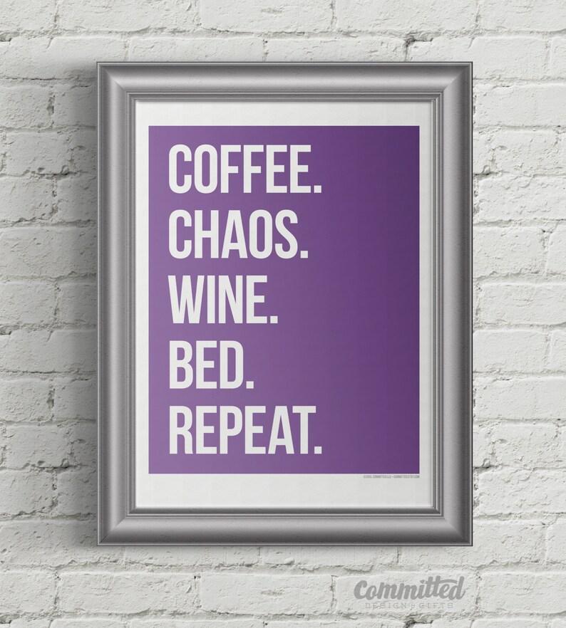 Printable Wall Art  Printable Card for Moms  Coffee. Chaos. image 1