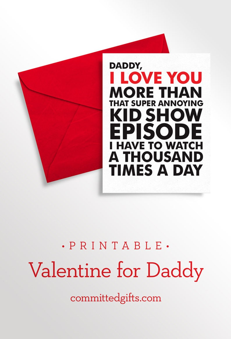 Printable Valentine  Kid Card for Daddy  Funny Love Note for image 0