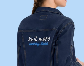Knit More Worry Less Embroidered Unisex Denim Jacket