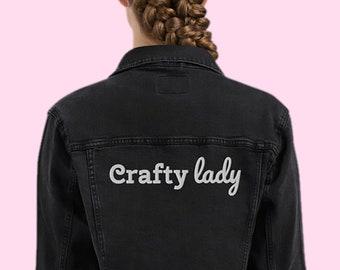 Crafty Lady Embroidered Unisex Denim Jacket
