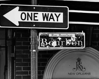New Orleans - Bourbon Street - One Way Sign - Black and White Photograph