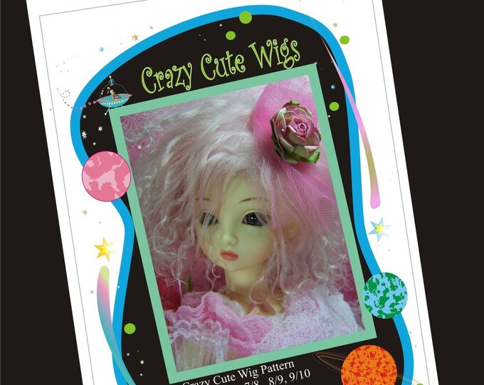 PDF Version - Crazy Cute Wig Pattern for BJD - sizes 7/8, 8/9. 9/10