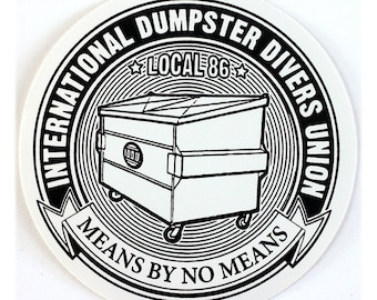 Dumpster Divers Union Round STICKER - Free Shipping