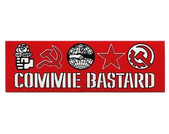 COMMIE BASTARD STICKER - Free Shipping