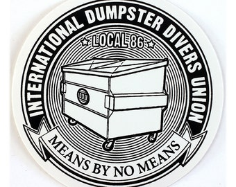 Dumpster Divers Union Round STICKER