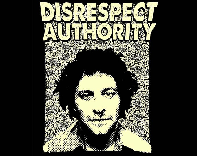 Disrespect Authority T SHIRT Sizes Small - XXL