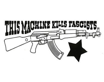 This machine kills...STICKER - Free Shipping