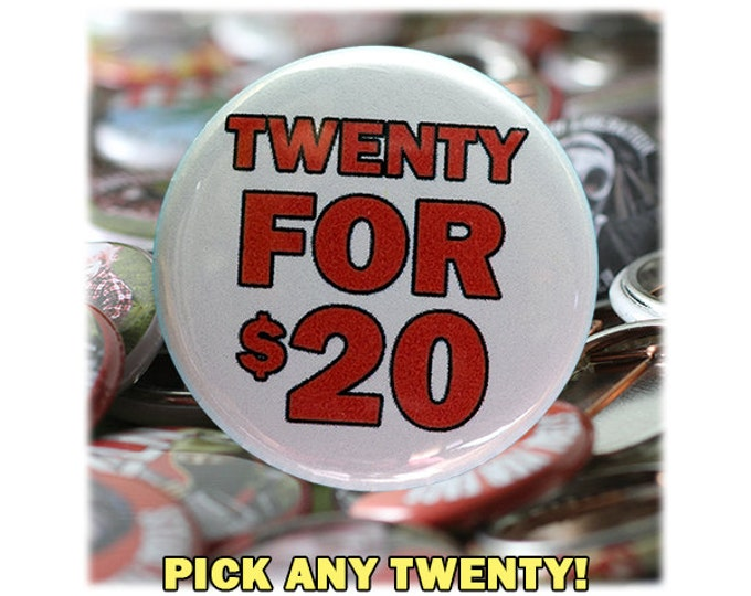 Choose Any 20 Buttons