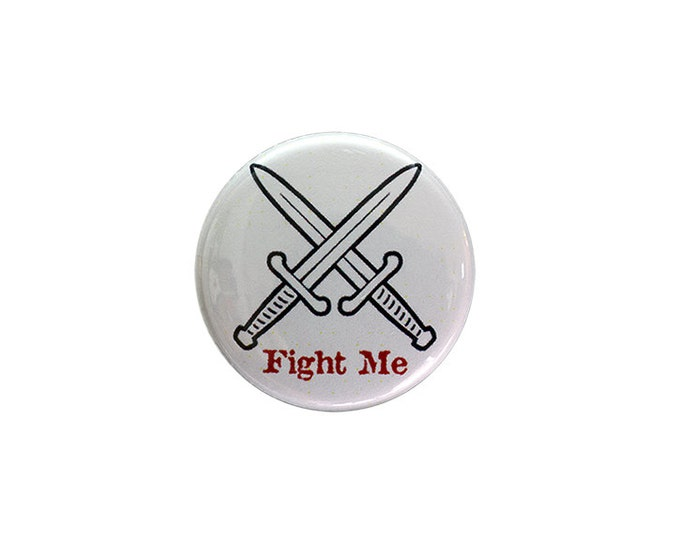 Fight Me Button
