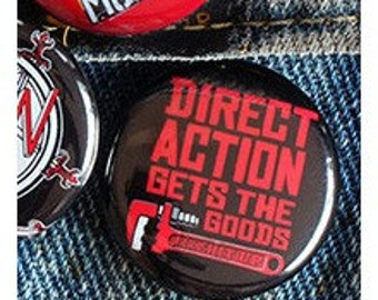 Direct Action Gets The Goods 1 inch Button or Magnet - Ships Free
