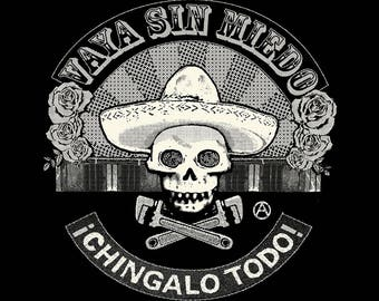 Go Without Fear/Vaya Sin Miedo T SHIRT Sizes Small, Medium, Large and XL - Free Priority Mail Shipping within the US