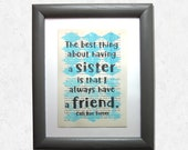 Sister quote, The best th...