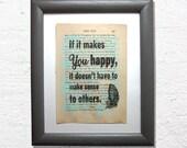 If it makes you happy pri...