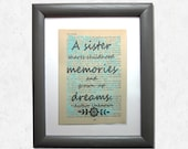 Sister quote, a sister sh...