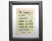 Be happy in the moment, t...