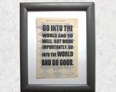 Go into the world and do ...