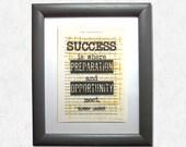 Success is where preparat...