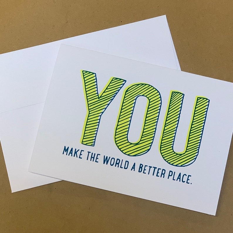 You Make the World a Better Place Notecards image 0