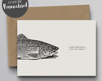 Happy Birthday You Old Trout Personalised Greeting Card – Birthday Card, Fish Card, Funny Card, Personalised Card
