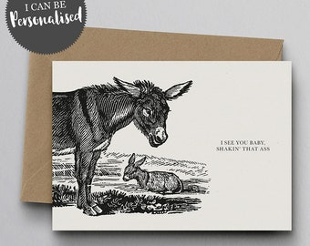 I See You Baby, Shakin' That Ass Personalised Greeting Card – Birthday Card, Donkey Card, Funny Card, Personalised Card