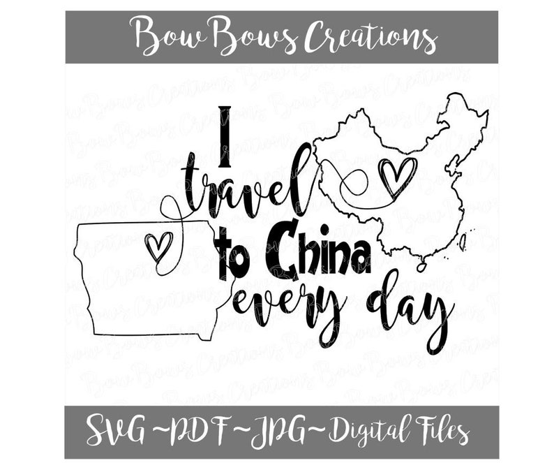 VIPKid Teacher I Travel Iowa Cut File  Teach Love Travel to China SVG  Vinyl Car Window Sticker Decal Monogram Tag Laptop Decal Canvas