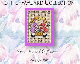 Cross Stitch Pattern - Stitch-A-Card Collection - 'Gli amici sono come i fiori...'