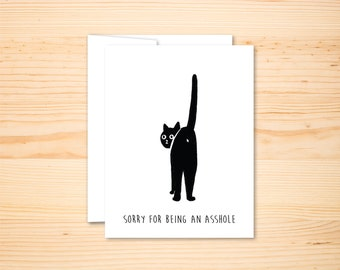 Cat Card, Sorry Card, Asshole cat card, I'm sorry,  Stationery, Black Cat Card