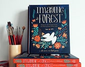 Imagine A Forest: Designs and Inspirations for Enchanting Folk Art, Signed by the Author