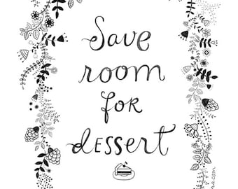 Save Room for Dessert Archival Giclee Print