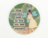 Mother of Pearl-Button or Cabochon, Inspirational Sayings- Altered Art-PR-1829
