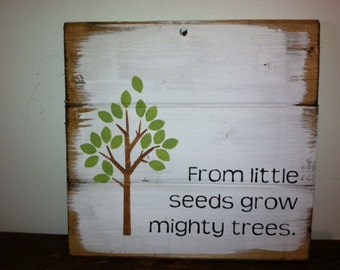 From little seeds grow mighty trees  hand-painted wood sign, teacher gift, teacher appreciation gift, gift for teacher, classroom sign