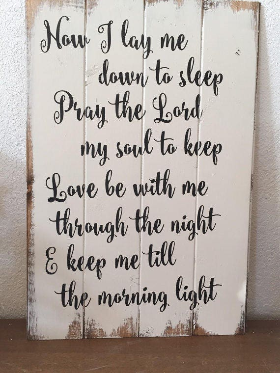 Now I Lay Me Down To Sleep Wood Sign Hand Painted Magnolia Etsy