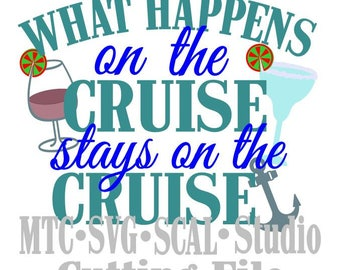 SVG Cut Files What Happens on the Cruise Quote Saying #01 Embellishment MTC SCAL Cricut Silhouette Cutting File